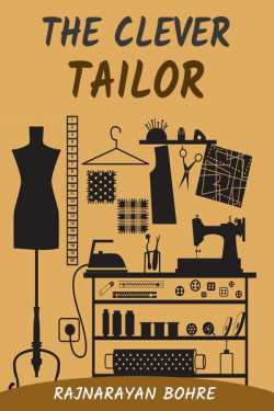Folk tale-Clever tailor by Rajnarayan Bohre in English