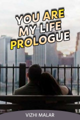 You are my life - Prologue by Vizhi Malar in English