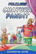 Folklore-Chatura Pandit by Rajnarayan Bohre in English
