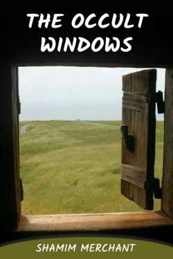 THE OCCULT WINDOWS by SHAMIM MERCHANT in English