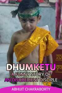 Dhumketu: A Funny Story of An Disobedient Disciple