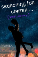 Searching for writer.... - 5 by pramila in English