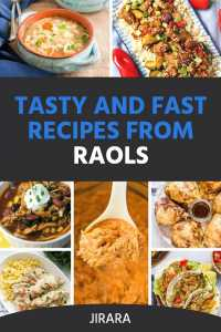 Tasty and Fast Recipes from Raols
