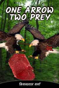 One arrow two prey