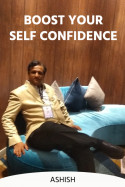 Boost Your Self Confidence - 4 by Ashish in English