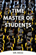 TIME MASTER OF STUDENTS - 2 by Wr.MESSI in English