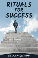 Rituals for Success by Dr. Purvi Goswami in English