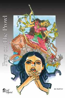 Prey on the Prowl - A Crime Novel by BS Murthy in :language