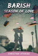 Barish - Season of love by Christina Athaide in English
