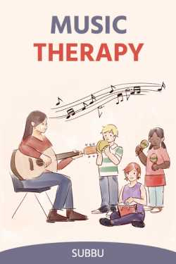 MUSIC THERAPY by Subbu in English