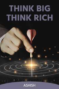 Think Big Think Rich - 2