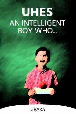 Uhes An Intelligent Boy Who by JIRARA in English