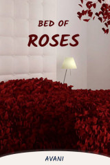 Bed of roses by Avani in English