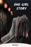 One Girl story by akshu in English