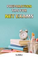 PREPARATION TIPS FOR NET EXAMS by Subbu in English