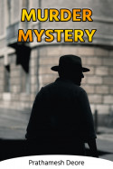 Murder Mystery by Prathamesh Deore in English