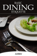 BASIC DINING ETIQUETTE by Subbu in English