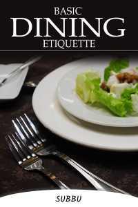 BASIC DINING ETIQUETTE