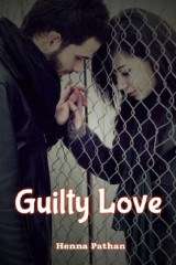 Guilty Love by Henna pathan in English
