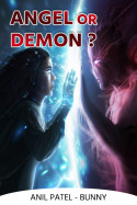 Angel or Demon? - Chapter 3: Dead or Alive? by Anil Patel_Bunny in Hindi