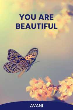 You are Beautiful by Avani in English
