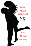 Love after marriage - 2 by YK. in Hindi