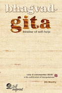 Bhagvad-Gita: Treatise of Self-help - Introduction by BS Murthy in English
