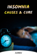 INSOMNIA: CAUSES AND CURE by Subbu in English
