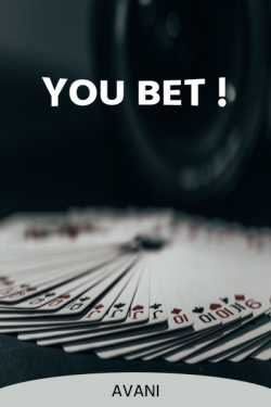 You bet by Avani in English