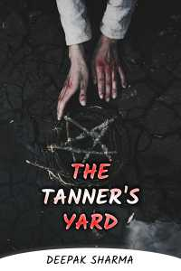 THE TANNER'S YARD