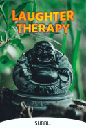 LAUGHTER THERAPY by Subbu in English