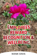 Employees Reward, Recognition and Wellbeing by Manik Sinha in English