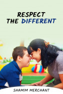 Respect the Different by SHAMIM MERCHANT in English