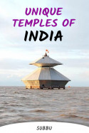 UNIQUE TEMPLES OF INDIA by Subbu in English