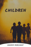 Children by SHAMIM MERCHANT in English