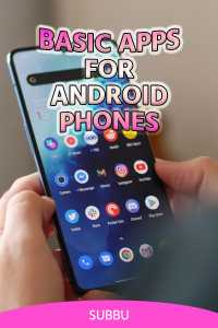 BASIC APPS FOR ANDROID PHONES