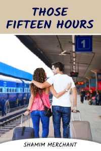 Those Fifteen Hours