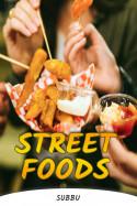 STREET FOODS by Subbu in English