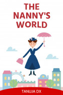 The Nanny's World - 3 by Tanuja Dx in English