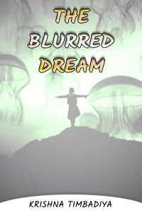 The Blurred Dream