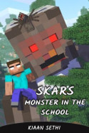 SKARS : Monster in the School - 1 by Kiaan Sethi in English