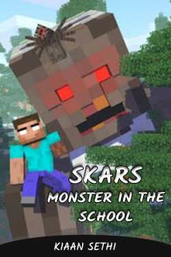 SKARS : Monster in the School by Kiaan Sethi in :language
