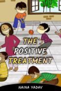 The Positive Treatment by Naina Yadav in English