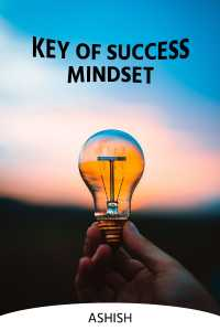 Key of Success- Mindset