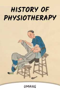History of Physiotherapy by Umang in English