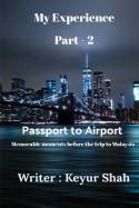 Passport to Airport by Keyur Shah in English