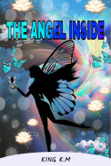 The Angel Inside - Part 10 thoughts by King K.M in English
