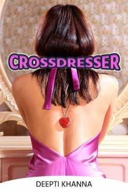 Crossdresser by Deepti Khanna in English