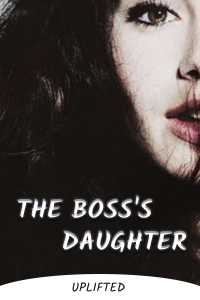The Boss's Daughter - Part 1