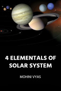 4 Elementals Of Solar System - INTRODUCTION by Mohini Vyas in English
